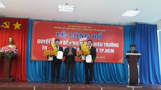 Trường ĐH Nông Lâm TP HCM công bố quyết định bổ nhiệm 2 phó hiệu trưởng